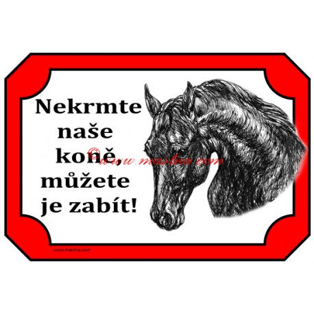 Tabulka kůň, koně - nekrmit